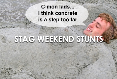 Top 5 Stag Weekend Stunts To Make Your Mother Blush